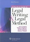 A Practical Guide To Legal Writing & Legal Method, Fourth Edition - John C. Dernbach