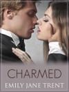 Charmed - Emily Jane Trent