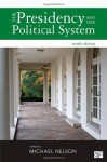 The Presidency and the Political System - Nelson