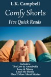 Comfy Shorts - Five Quick Reads - L.K. Campbell