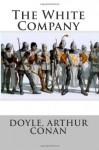The White Company - Arthur Conan Doyle