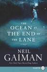 The Ocean at the End of the Lane - Neil Gaiman