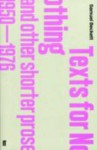 Texts for Nothing and Other Shorter Prose 1950-1976 - Samuel Beckett