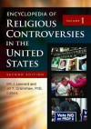 Encyclopedia of Religious Controversies in the United States [2 volumes] - Bill J. Leonard, Jill Y. Crainshaw