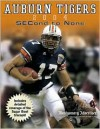 Auburn Tigers: Second to None - Sports Publishing Inc