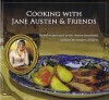 Cooking with Jane Austen and Friends - Laura Boyle