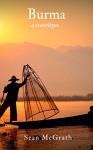 Burma (A Travelogue - Book 1) - Sean McGrath