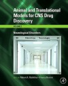 Animal and Translational Models for CNS Drug Discovery, Vol. 2: Neurological Disorders - Robert A. McArthur, Franco Borsini