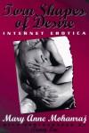 Torn Shapes of Desire: Internet Erotica - Mary Anne Mohanraj