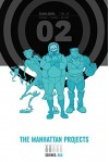 The Manhattan Projects Deluxe Edition Vol. 2 - Jonathan Hickman, Nick Pitarra