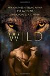 Wild - Eve Langlais, A.C. Arthur, Kate Douglas Wiggin