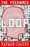 The Feedback Loop: (Book One) (Sci-Fi Series) - Harmon Cooper
