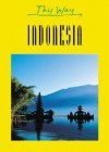 This Way Indonesia (This Way Guides) - Martin Gostelow, James Hardy, Barbara Ender-Jones