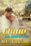 The Book of Eva (Clone, #1) - D.L. Jackson