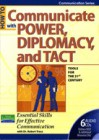 How to Communicate with Power, Diplomacy, and Tact - Robert Tracz