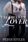 Undercover Lover - Peter Styles