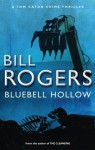Bluebell Hollow (DCI Tom Caton Manchester Crime Thrillers) - Bill Rogers
