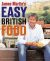 Easy British Food - James Martin, Jean Cazals