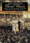 The Greatest Choral Classics: Eighteen of the Best Loved Choruses for Mixed Voices - Brian Kay