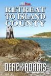 Retreat to Island County - Derek Adams
