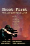 Shoot First and Ask Questions Later: Media Coverage of the 2003 Iraq War - Justin Lewis, Terry Threadgold, Nick Mosdell
