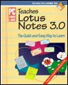 PC Learning Labs Teaches Lotus Notes 3.0: Curriculum Development, Logical Operations - Logical Operations, Laurie A. Perry