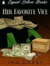 Her Favorite Vice - Jan Darby
