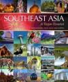 Southeast Asia: A Region Revealed - David Bowden, Nigel Hicks
