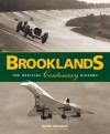 Brooklands: The Official Centenary History - David Venables, Bill Boddy