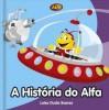A História do Alfa - Luísa Ducla Soares