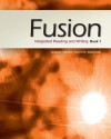 Fusion: Integrated Reading and Writing, Book 1 - Dave Kemper, Verne Meyer, John Van Rys