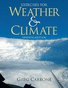 Exercises for Weather & Climate [With CDROM] (Spiral) - Greg Carbone