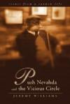 Push Nevahda and the Vicious Circle: Scenes from a Random Life - Jeremy Williams