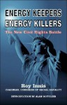 Energy Keepers Energy Killers: The New Civil Rights Battle - Roy Innis, Sean Hannity, Alan Gottlieb
