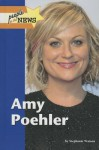 Amy Poehler - Stephanie Watson