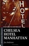 Chelsea Hotel Manhattan - Joe Ambrose