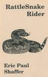 RattleSnake Rider - Eric Paul Shaffer