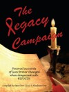 The Legacy Campaign: Personal accounts of lives forever changed when diagnosed with HIV/AIDS - Abraham Rose