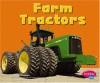 Farm Tractors (Mighty Machines) - Matt Doeden