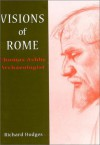 Visions of Rome: Thomas Ashby, Archaeologist - Richard Hodges