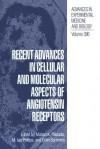 Recent Advances in Cellular and Molecular Aspects of Angiotensin Receptors - Mohan K Raizada, M Ian Phillips, Colin Sumners