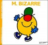 Monsieur Bizarre - Roger Hargreaves