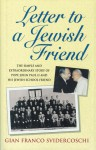 Letter to a Jewish Friend: The Simple and Extraordinary Story of Pope John Paul II and His Jewish School Friend - Gian Franco Svidercoschi, Gian Franco Svidercoschi
