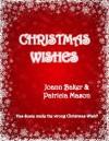 Christmas Wishes (BBW Holiday Romance) - Joann Baker, Patricia Mason