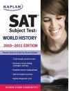 Kaplan SAT Subject Test World History 2010-2011 Edition - Peggy Martin