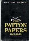 The Patton Papers (2 Volume Set) - Martin Blumenson