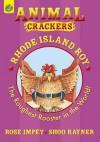 Rhode Island Roy. Rose Impey, Shoo Rayner - Rose Impey