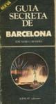 Guía secreta de Barcelona - Jose Maria Carandell