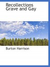 Recollections Grave and Gay - Burton Harrison