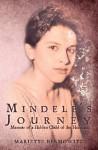 Mindele's Journey: Memoir of a Hidden Child of the Holocaust - Mariette Bermowitz, Nancy Wait